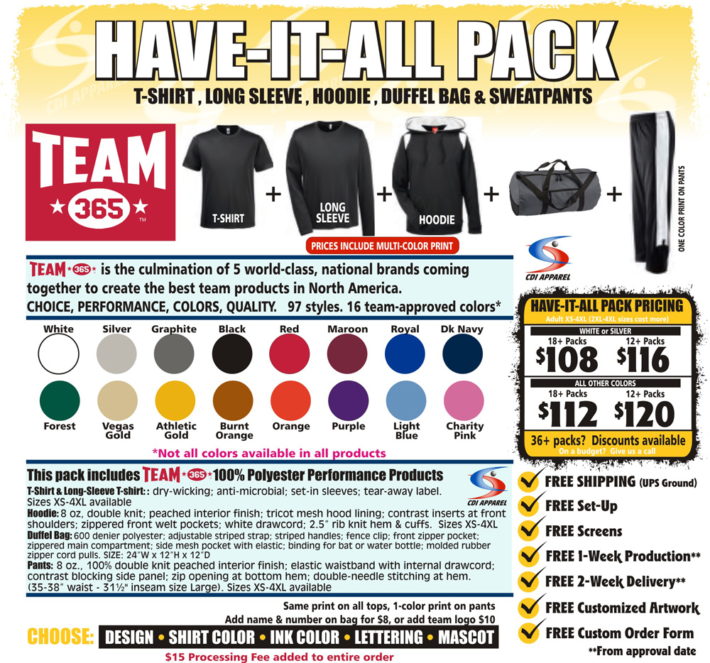 Have-It-All-Team-Pack-Custom-T-Shirt-Long-Sleeve-Hoodie-Hooded-Sweatpants-Sweat-Pants-Sweatshirt-Gildan-Team-365-Augusta-Sport-Tek-Badger-Sportswear-Duffel-Bag-Team-365